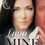 Blog Tour, Excerpt & Giveaway: Luna of Mine by Quinn Loftis