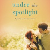 Blog Tour & Giveaway: Under the Spotlight by Angie Stanton