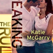 Book Blitz & Giveaway: Breaking the Rules by Katie McGarry
