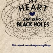 Books on our Radar- My Heart and Other Black Holes by Jasmine Warga