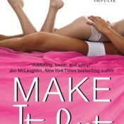 New Release, Review & Giveaway: Make It Last by Megan Erickson