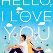 Cover Crush & Giveaway: Hello, I Love You by Katie M. Stout