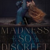 Cover Crush: A Madness so Discreet by Mindy McGinnis