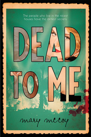 Cover Crush: Dead to Me by Mary McCoy