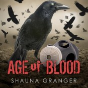New Release Review & Giveaway: Age of Blood by Shauna Granger