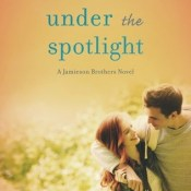 Release Day Launch: Under the Spotlight by Angie Stanton