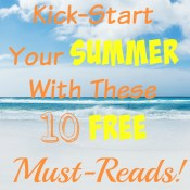 Kick Start Your Summer with Free Books!