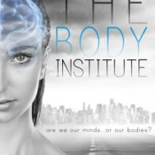 Blog Tour & Giveaway: The Body Institute by Carol Riggs