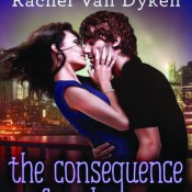 Cover Crush: The Consequence of Seduction (Consequence #3) by Rachel Van Dyken