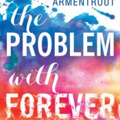 Cover Crush: The Problem With Forever by Jennifer L. Armentrout