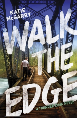 Review & Excerpt: Walk the Edge by Katie McGarry