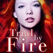Release Day Blitz & Review: Trial By Fire by Chris Cannon