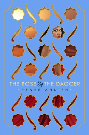 Release Day Blitz & Giveaway: The Rose & The Dagger by Renee Ahdieh