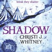 Cover Reveal: Shadow by Christi J. Whitney