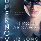 Release Day Blitz: SuperNova by Liz Long