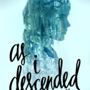 Cover Crush: As I Descended by Robin Talley