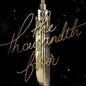 New Release Review: The Thousandth Floor by Katharine McGee