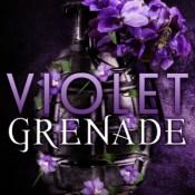 Cover Crush: Violet Grenade by Victoria Scott