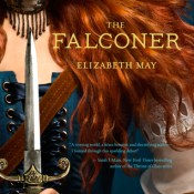 Book Rewind: The Falconer by Elizabeth May