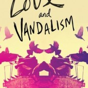 Cover Crush: Love and Vandalism by Laurie Boyle Crompton