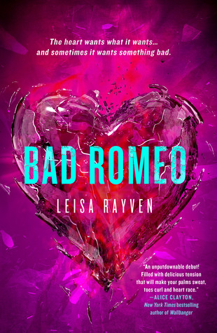 Book Rewind · Review: Bad Romeo (Starcrossed #1) by Leisa Rayven