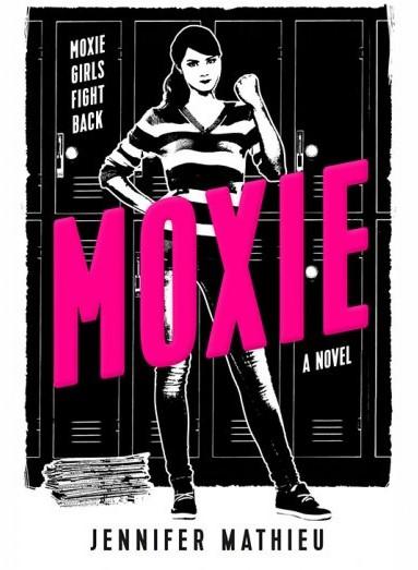 Books On Our Radar: Moxie by Jennifer Mathieu
