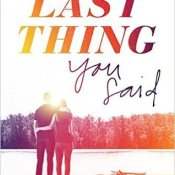 ARC Review: The Last Thing You Said by Sara Biren