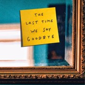 Feature: Crush On This #2 – The Last Time We Say Goodbye by Cynthia Hand