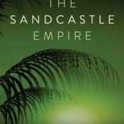 Books On Our Radar: The Sandcastle Empire by Kayla Olson