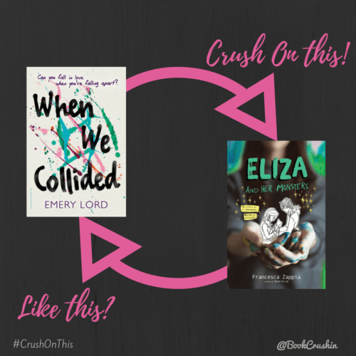 Feature: Crush On This #7 – Eliza and Her Monsters by Francesca Zappia