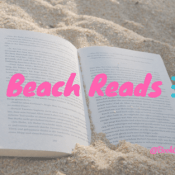 Feature: Top 5 Beach Reads!