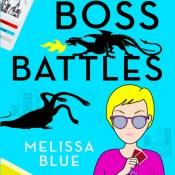 Review: Boss Battles (Geek Actually #1.3) by Melissa Blue