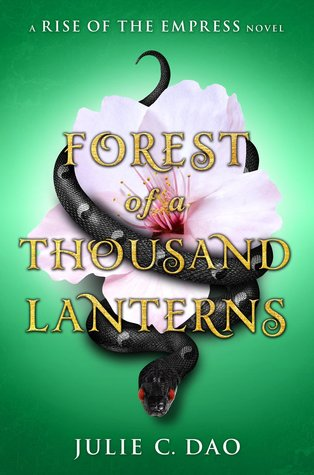 Books On Our Radar: Forest of a Thousand Lanterns (Rise of the Empress #1) by Julie C. Dao