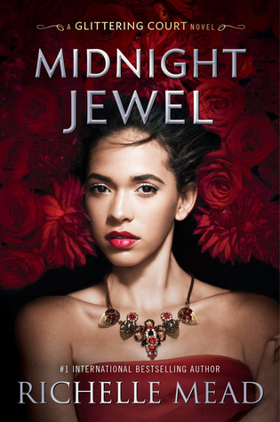 Blog Tour & Giveaway: Midnight Jewel (The Glittering Court #2) by Richelle Mead