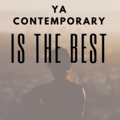 Feature: Why YA Contemporary is the Best