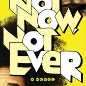 ARC Review: Not Now, Not Ever by Lily Anderson