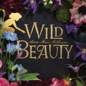 Cover Crush: Wild Beauty by Anna-Marie McLemore