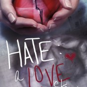 Book Rewind · Review: Hate: A Love Story by Laurel Ulen Curtis