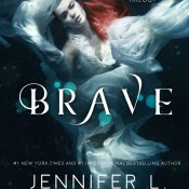 Cover Reveal & Giveaway: Brave by Jennifer L. Armentrout