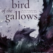Blog Tour, Guest Post & Giveaway: Black Bird of the Gallows by Meg Kassel