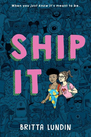 Books On Our Radar: Ship It by Britta Lundin