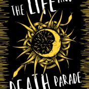 Cover Reveal & Giveaway: The Life and Death Parade by Eliza Wass
