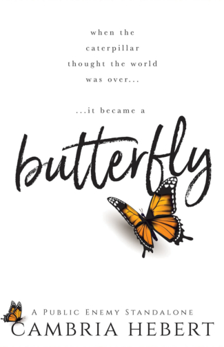 New Release Blitz & Giveaway: Butterfly by Cambria Hebert