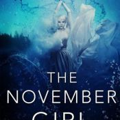 Release Week Blitz & Giveaway: The November Girl by Lydia Kang