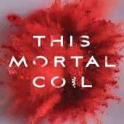 ARC Review: This Mortal Coil by Emily Suvada