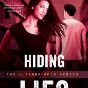 Cover Reveal: Hiding Lies (Eleanor Ames #2) by Julie Cross