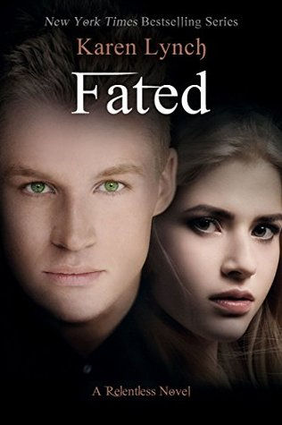 New Release Review: Fated (Relentless #6) by Karen Lynch