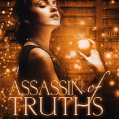 Blog Tour, Guest Post & Giveaway: Assassin of Truths by Brenda Drake