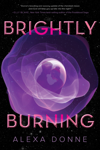 Blog Tour & Giveaway: Brightly Burning by Alexa Donne