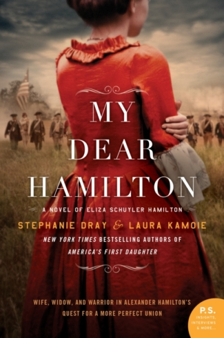 Blog Tour, Interview & Giveaway: My Dear Hamilton by Stephanie Dray & Laura Kamoie
